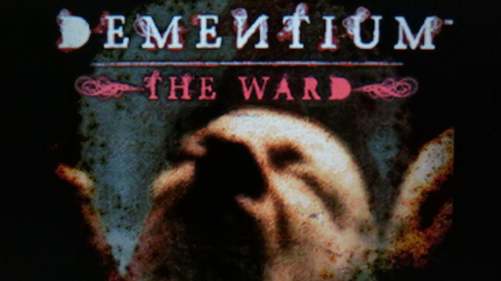 dementium the ward titelscherm