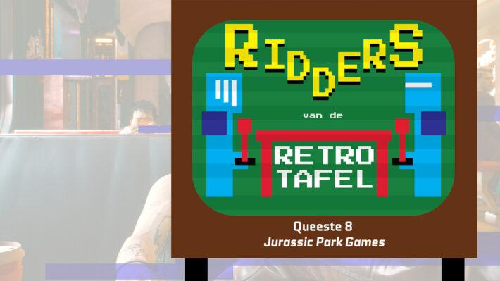 podcast ridders van de retro tafel jurassic park games retrogamepapa