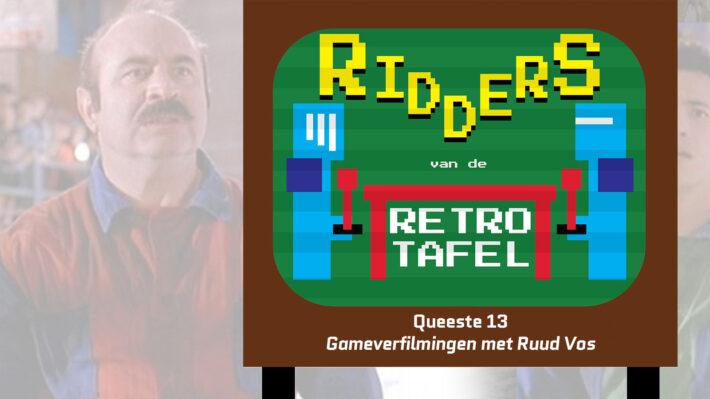 ridders van de retro tafel gameverfilmingen game verfilmingen retrogamepapa ruud vos