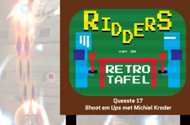 queeste 17: shmups (shoot em ups), michiel kroder ridders van de retro tafel main pic